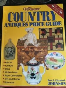 Warman's Country Antique Prices by Don and Elizabeth Johnson