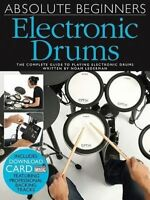 Absolute Beginners: Electronic Drums (Book/Audio Download) by Noam Lederman...