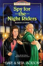 Spy for the Night Riders : Introducing Martin Luther by Dave Jackson and Neta...