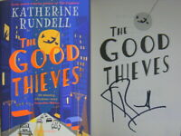 Signed Books The Good Thieves by Katherine Rundell First 1st Edition Hdbk 2019