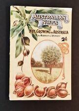 Herbert J Rumsey - Australian Nuts & Nut Growing In Australia - pb 1927
