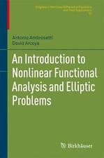 An Introduction to Nonlinear Functional Analysis and Elliptic Problems 82 by...
