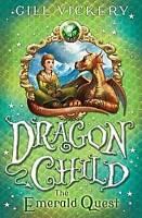 Gill Vickery, The Emerald Quest: DragonChild Book 1, Very Good Book