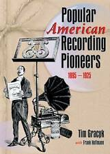 USED (GD) Popular American Recording Pioneers: 1895-1925 (Haworth Popular Cultur