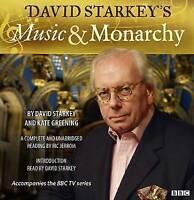 Music and Monarchy by David Starkey & Katie Greening - Audio CD, unabridged NEW