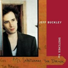JEFF BUCKLEY Sketches For My Sweetheart The Drunk 2CD NEW Studio Tracks & Demos