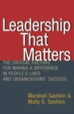 Leadership That Matters: The Critical Factors for Making a Difference in