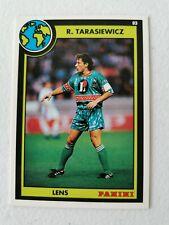 #48 CARTE PANINI FOOTBALL 1993 RYSZARD TARASIEWICZ LENS NANCY ASNL
