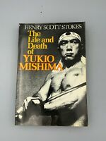 The Life and Death of Yukio Mishima by Henry S. Stokes (1982, Paperback)