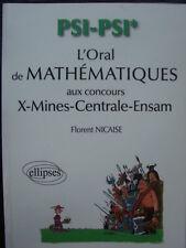 Prépa. Concours L'Oral de Mathematiques  X-Mines Centrale Filiere PSI-PSI* M