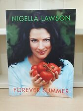 Forever Summer - Cookery Book by Nigella Lawson - EXCELLENT CONDITION