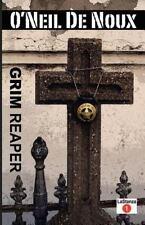 LaStanza New Orleans Police Novels Ser.: Grim Reaper by O'Neil De Noux (2013,...