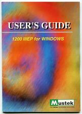 "Vintage Mustek Owners Manual: ""1200 Iii Ep For Windows"" Scanner"