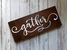 "GATHER - Rustic Wood Sign 5.5"" x 12""  Handmade Home Decor Farmhouse"