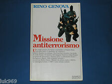 Rino Genova (1985) MISSIONE ANTITERRORISMO – Sugarco (Brigate Rosse Dozier Nocs)
