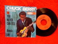CHUCK BERRY SP 45T YOU NEVER CAN TELL BRENDA LEE  45133 ARTONE DUTCH