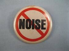 No Noise Pinback Button Red Circle With Slash Through It Red White Black (O)