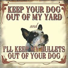 KEEP YOUR DOG OUT OF MY YARD OUTDOOR GATE SIGN FUNNY DOG PUPPY BAR SIGN MAN CAVE