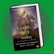 DIE GABEL, DIE HEXE UND DER WURM | CHRISTOPHER PAOLINI | Band 1 - Eragon