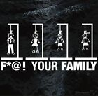 F*@K YOUR FAMILY Stick Figure Noose Hanging Car window sticker decal HALF PRICE