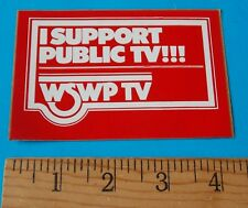 I SUPPORT PUBLIC TV!!! WSWP TV STICKER