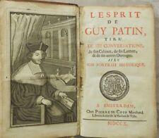 *** L'ESPRIT DE GUY PATIN - LAURENT BORDELON - 1710 - MEDECINE RELIGION SCIENCES