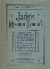 Jude's Mission Hymnal: For Universal Use (1911)