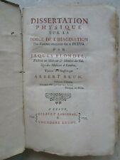 BLONDEL : FORCE IMAGINAIRE DES FEMMES ENCEINTES / foetus, monstres, 1737.