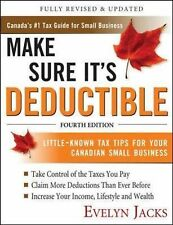Make Sure It's Deductible: Little-Known Tax Tips for Your Canadian Sma-ExLibrary