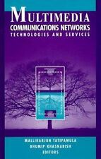 Multimedia Communications Networks: Technologies and Services-ExLibrary