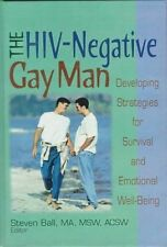 The HIV-Negative Gay Man: Developing Strategies for Survival and Emotional Well-