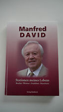 Manfred David - Stationen Meines Lebens Breslau - Weimar - Frankfurt - Mannheim