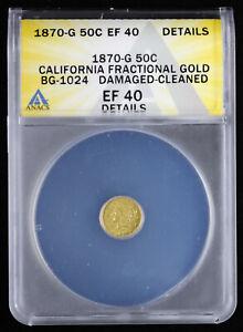 1870 G 50C California Fractional Gold BG-1024 ANACS EF 40 Details