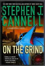 On the Grind Stephen J Cannell 1st edition signed by the Author