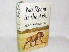 Vintage Book - No Room In The Ark by Alan Moorehead