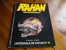 L' INTEGRALE RAHAN n° 18 série Vaillant de 1985 bon état / très bon état