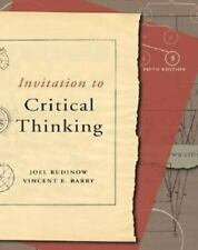 Invitation to Critical Thinking by Vincent E. Barry and Joel Rudinow (2004,...