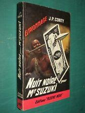 """Nuit noire pour Mr. Suzuki  J. P. CONTY """"Fleuve Noir"""" n° 497 ed. 1965"""