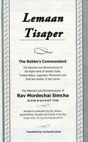 The Memories of R. Mordechai Simcha. Lemaan Tisaper The Rebbe's Commandment. Gur