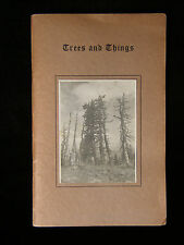 TREES AND THINGS SIGNED WARD C. SECHRIST PHOTOGRAPHY, POETRY & WISDOM 1943 RARE