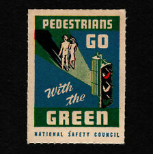 "Opc Vintage National Safety Council Poster Stamp ""Pedestrians Go Green"" Mnh"