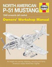 North American P-51 Mustang~1940 Onward Haynes Owner's Workshop Manual~WW2~NEW