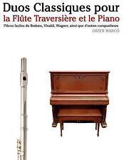 Duos Classiques Pour la Flûte Traversière et le Piano : Pièces Faciles de...