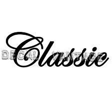 Classic Text Script Vinyl Sticker Decal Drag Car Race - Choose Size & Color