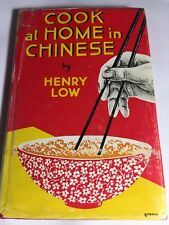 COOKBOOK vintage Cook At Home In Chinese Henry Low RECIPE FOOD Hong Kong 274 Pgs