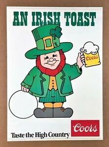 """AN IRISH TOAST"" (1980) COORS BEER POSTER* Odd Slogan = ""TASTE THE HIGH COUNTRY"""