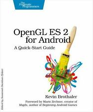 OpenGL ES 2 for Android: By Brothaler, Kevin