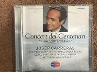 CONCERT DEL CENTENARI CD FUTBOL CLUB BARCELONA JOSEP CARRERAS ROYAL OPERA HOUSE