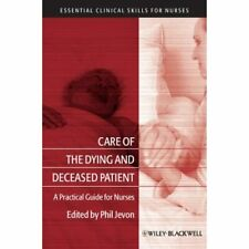 Care of the Dying and Deceased Patient: A Practical Gui - Paperback NEW Jevon, P