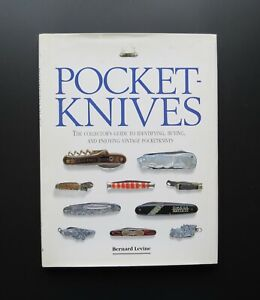 'Pocket Knives - The Collector's Guide…' by Bernard Levine. Hardcover Book. 1993